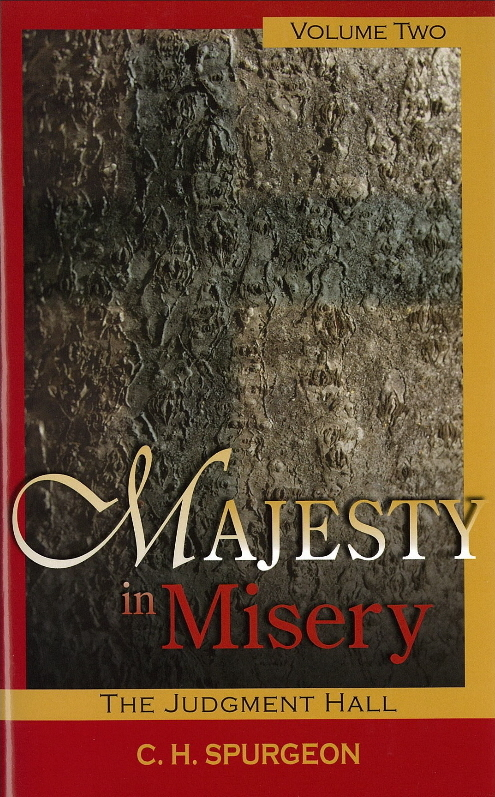 Majesty in Misery: Volume 2, Judgment Hall - Reformation Heritage ...
